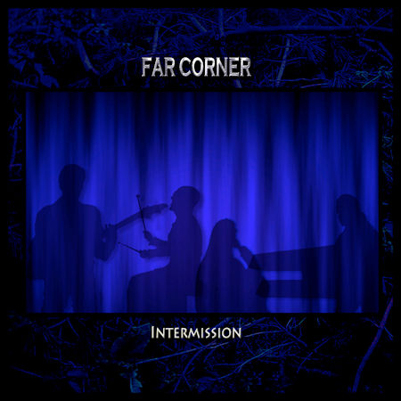 Far Corner - 'Intermission'
